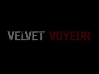 Velvet Voyeur